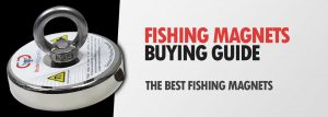 The 5 Best Magnets for Magnet Fishing (Complete 2021 Buying Guide)