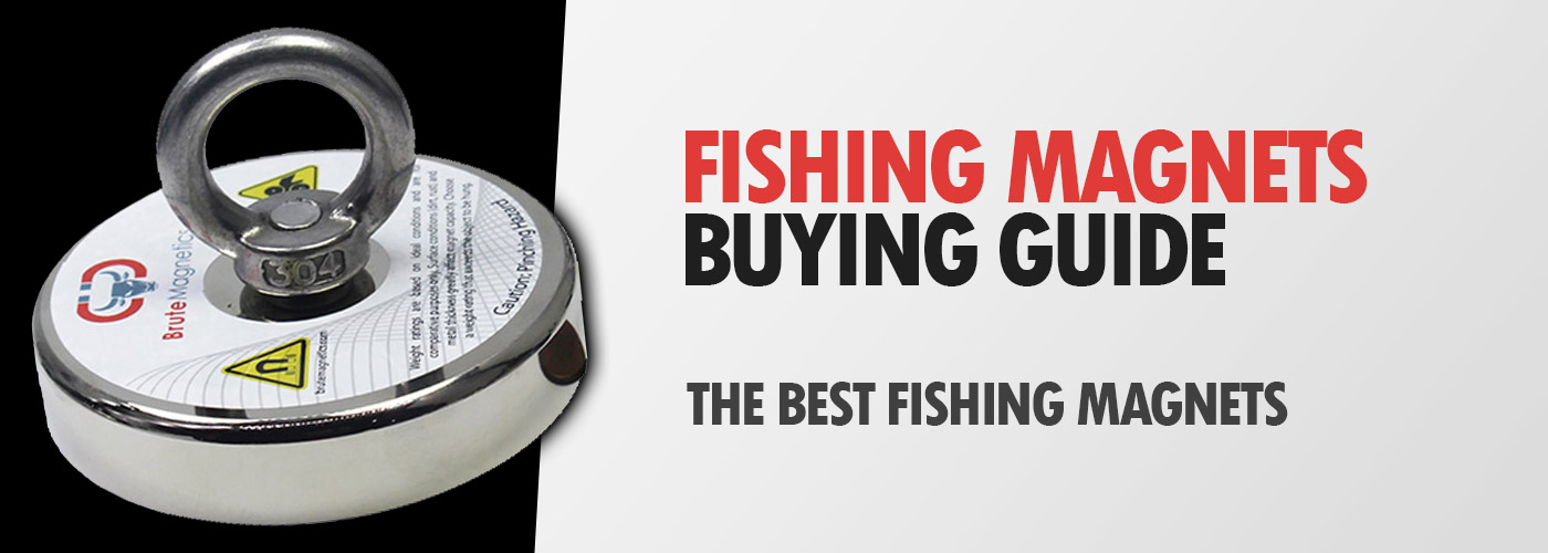 Magnet Fishing Magnets Buying Guide